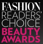 Fashion Magazine Readers' Choice Beauty Awards