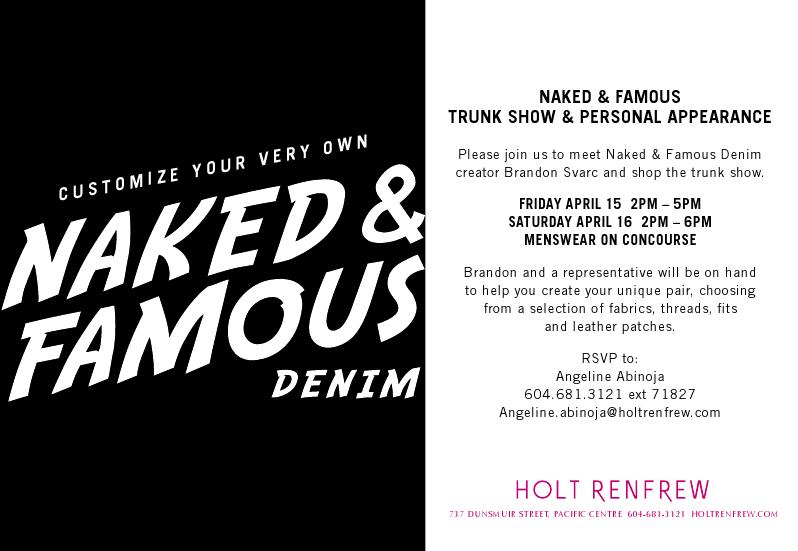 2011.04.15-naked&famous_trunkshow_holtrenfrew