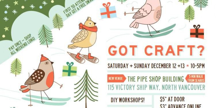 Got Craft 2015 Holiday Market in North Vancouver