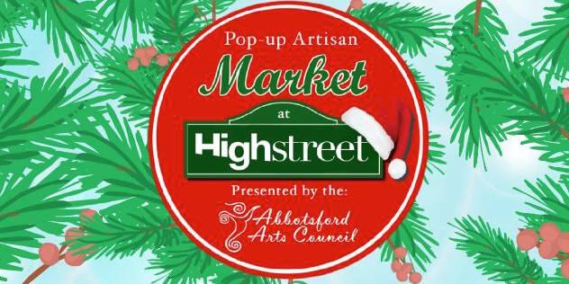 Abbotsford Arts Council Pop-Up Artisan Market at Highstreet Shopping Centre