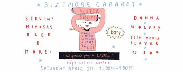 Sister Shop Biltmore Cabaret Vancouver April 1