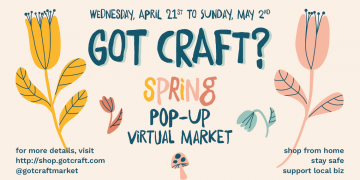 Got Craft Spring 2021 Virtual Craft Market