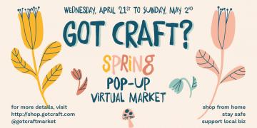 Got Craft Spring 2021 Virtual Craft Market